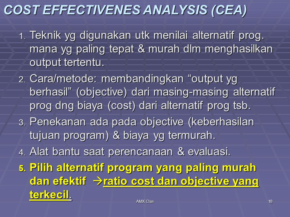 COST EFFECTIVENES ANALYSIS (CEA)