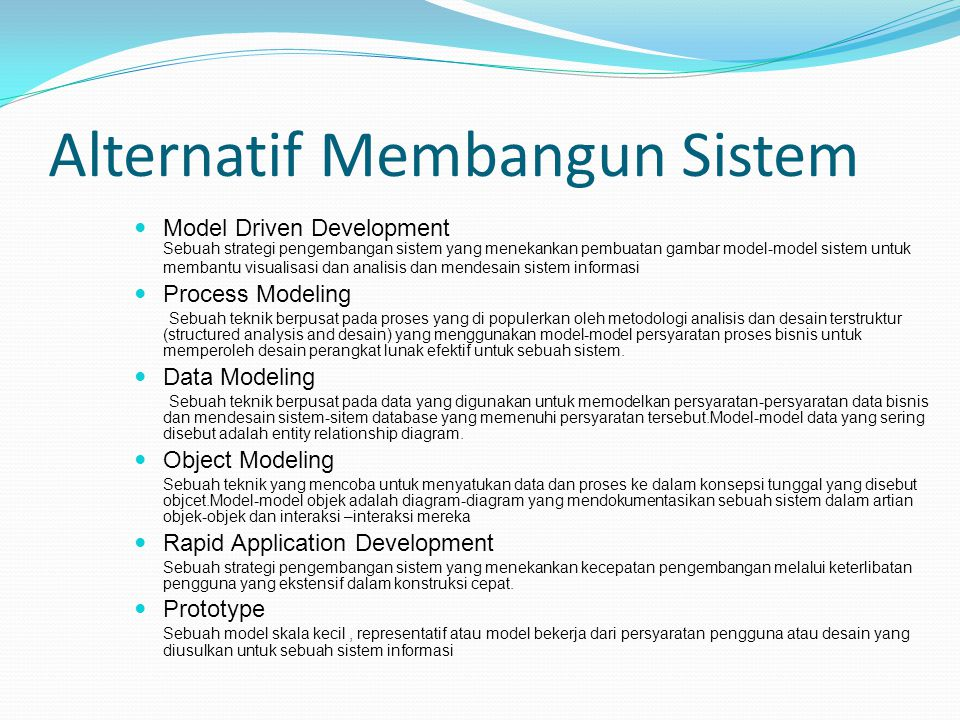 Alternatif Membangun Sistem