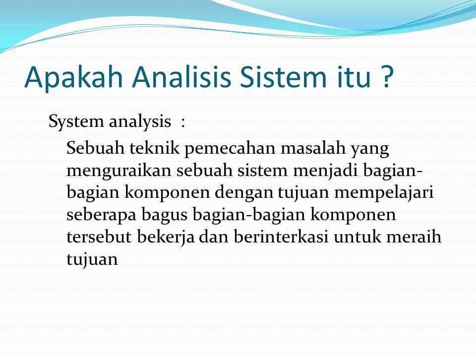 Apakah Analisis Sistem itu