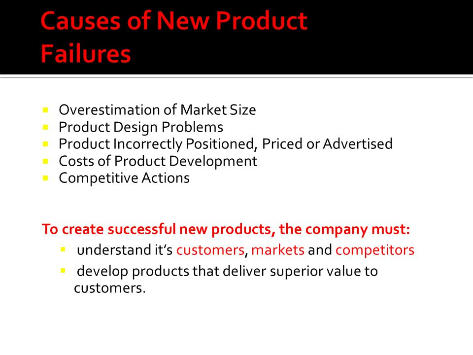 Causes of New Product Failures