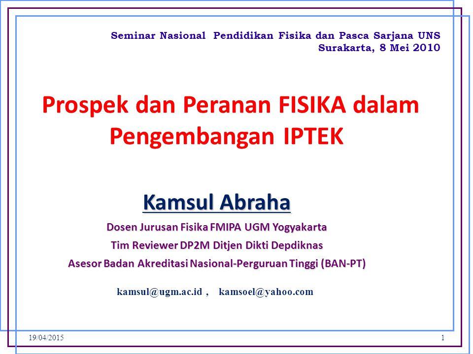 Prospek dan Peranan FISIKA dalam Pengembangan IPTEK
