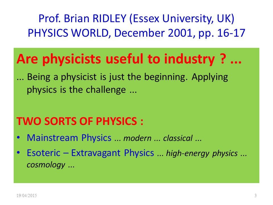 Are physicists useful to industry ...