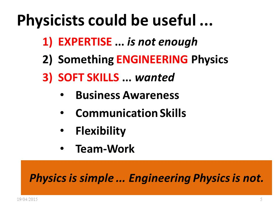 Physicists could be useful ...