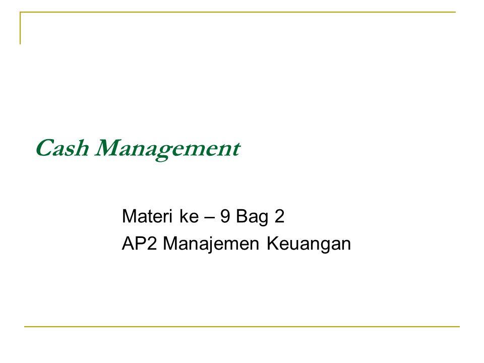 Materi ke – 9 Bag 2 AP2 Manajemen Keuangan