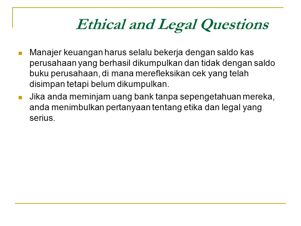 Ethical and Legal Questions