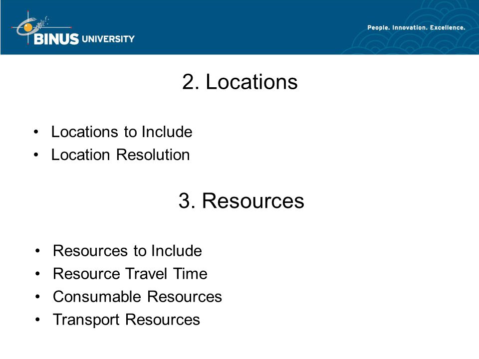 2. Locations 3. Resources Locations to Include Location Resolution