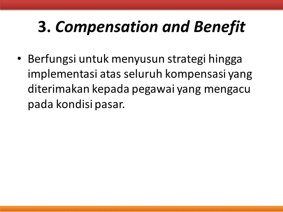 3. Compensation and Benefit