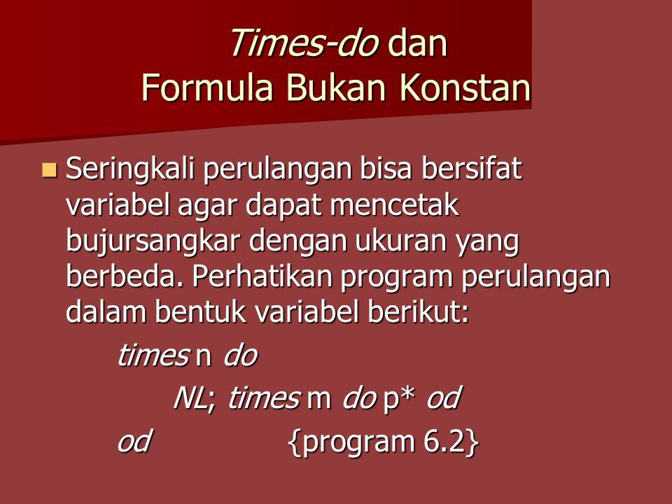 Times-do dan Formula Bukan Konstan