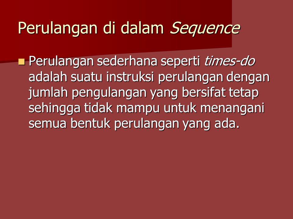 Perulangan di dalam Sequence
