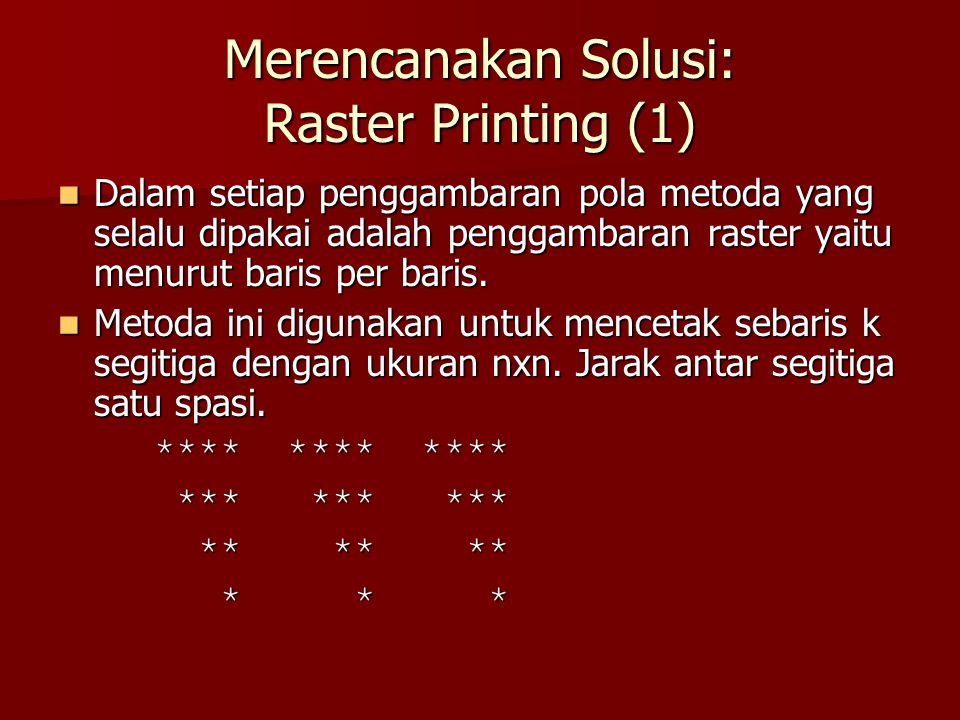Merencanakan Solusi: Raster Printing (1)