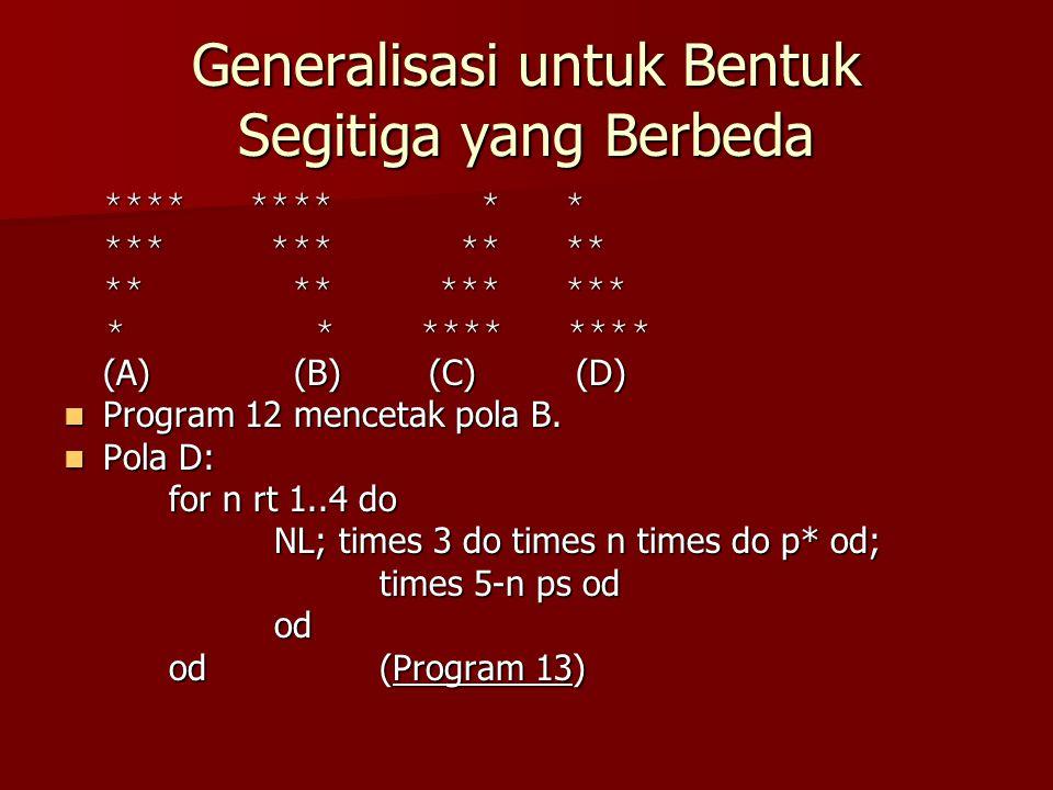 Generalisasi untuk Bentuk Segitiga yang Berbeda