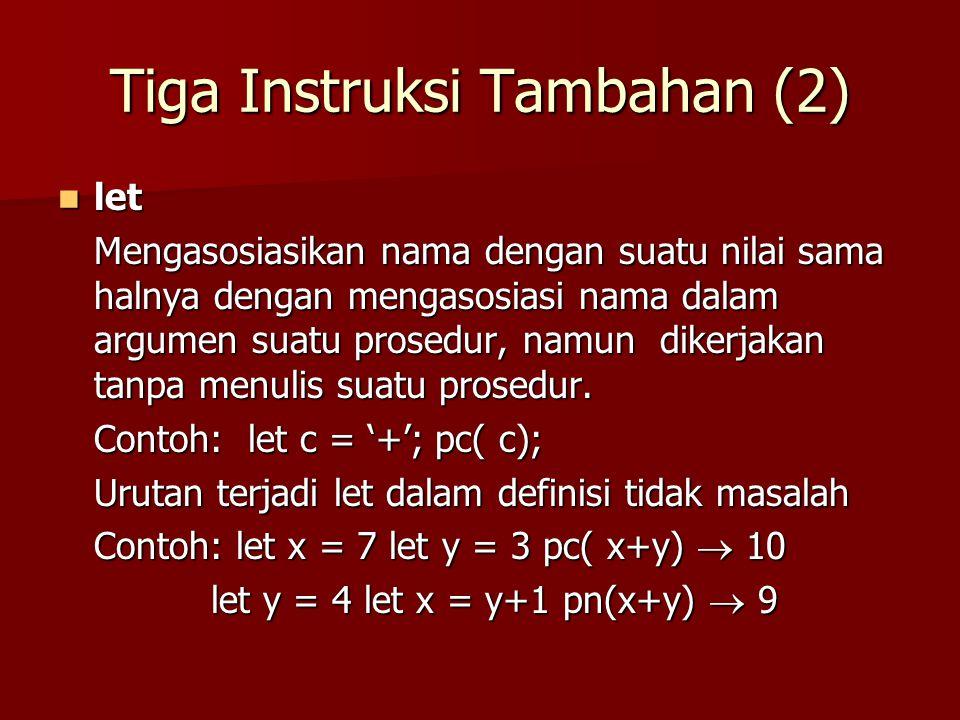 Tiga Instruksi Tambahan (2)