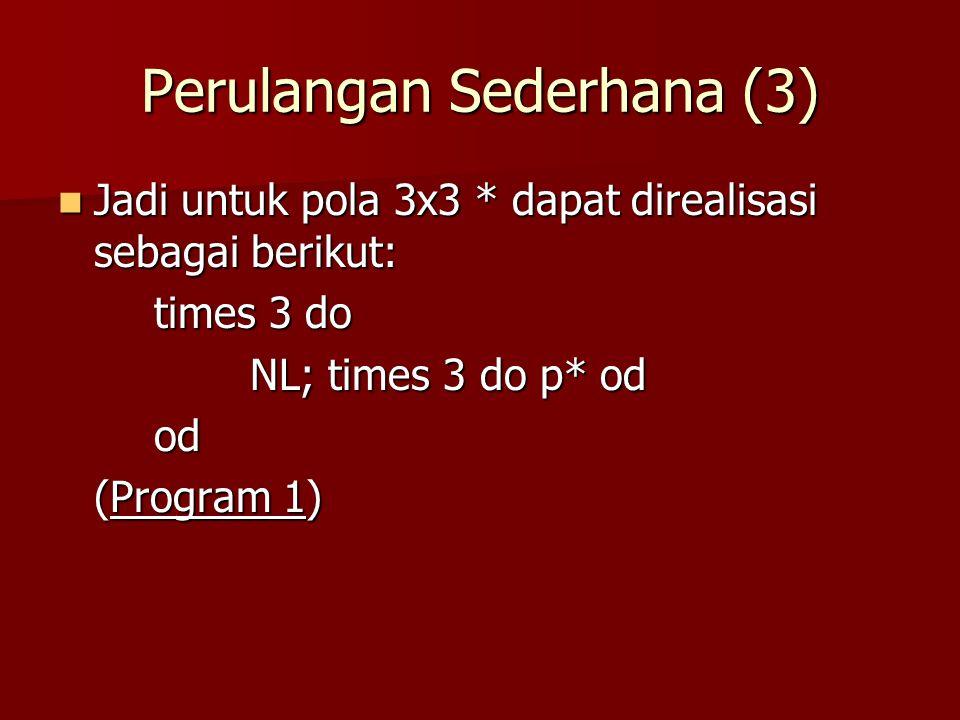Perulangan Sederhana (3)