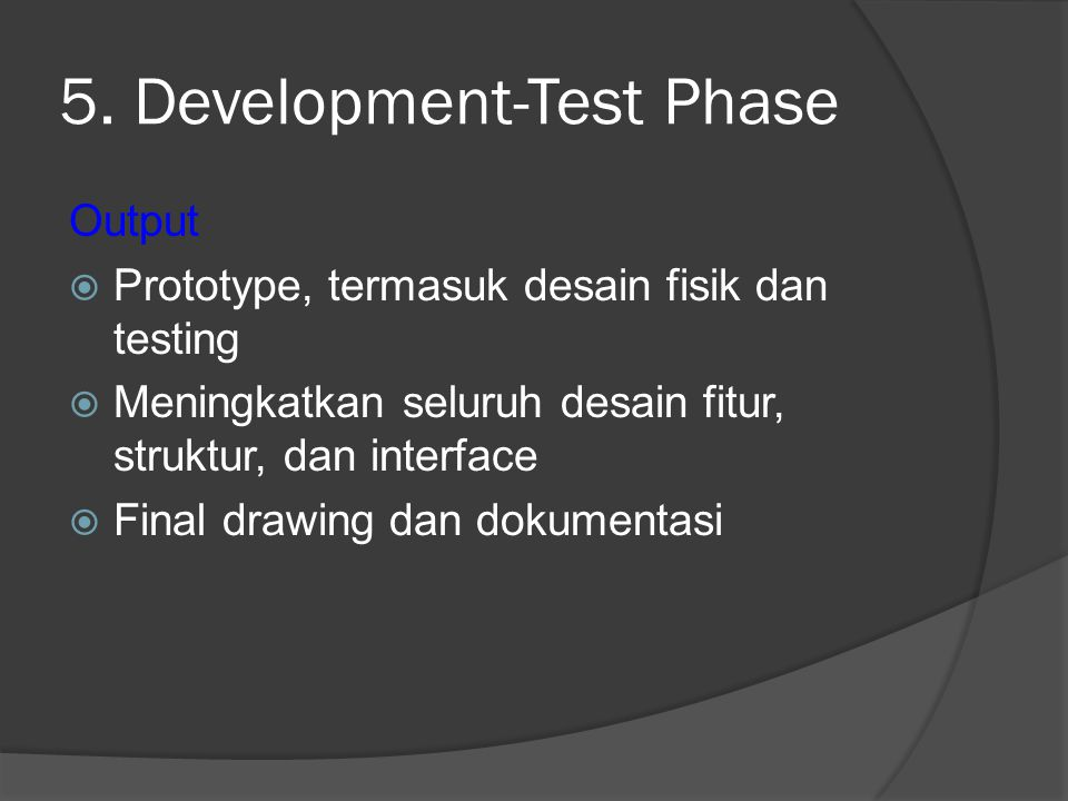 5. Development-Test Phase