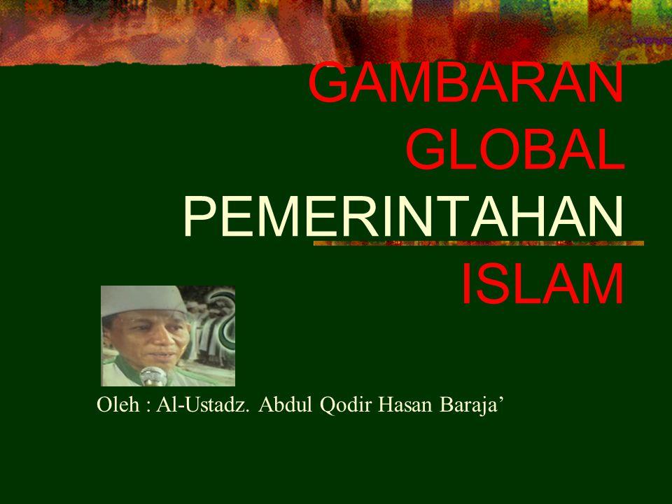 GAMBARAN GLOBAL PEMERINTAHAN ISLAM