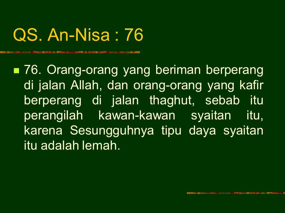 QS. An-Nisa : 76
