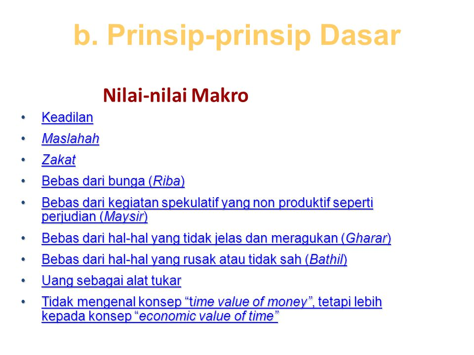 b. Prinsip-prinsip Dasar