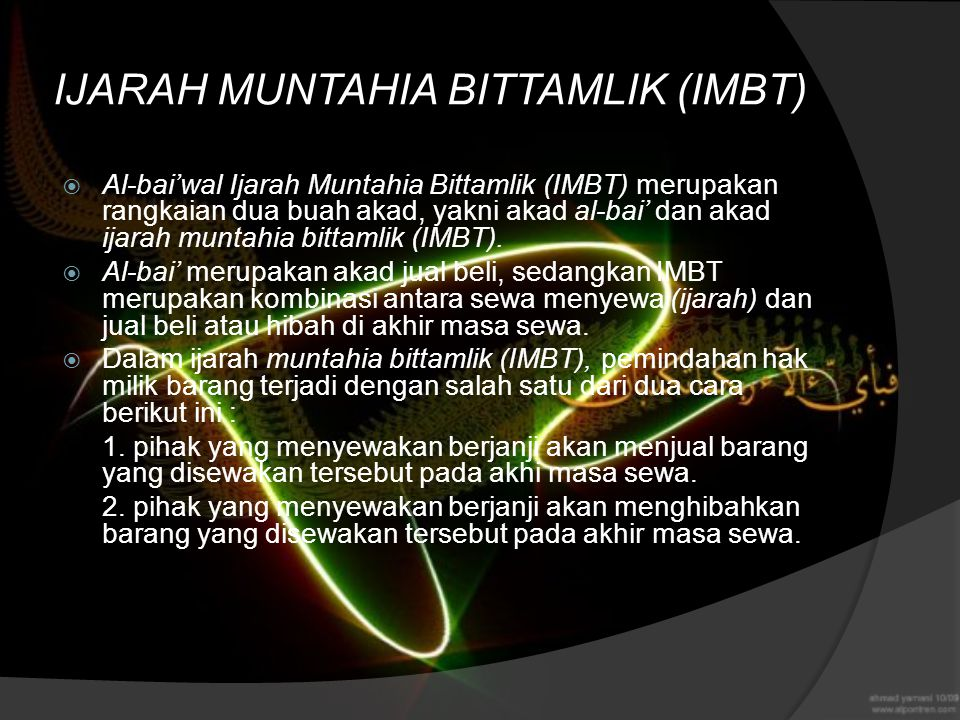 IJARAH MUNTAHIA BITTAMLIK (IMBT)