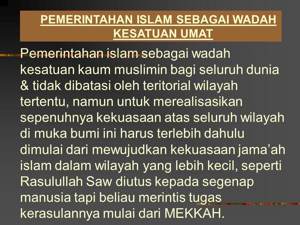 PEMERINTAHAN ISLAM SEBAGAI WADAH KESATUAN UMAT