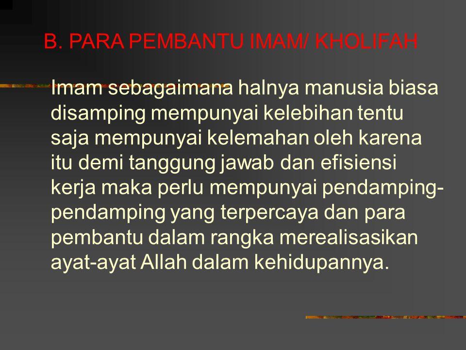 B. PARA PEMBANTU IMAM/ KHOLIFAH