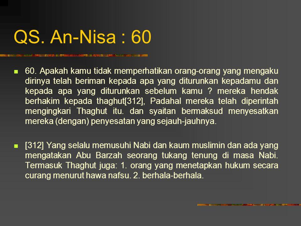 QS. An-Nisa : 60