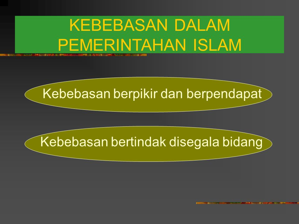 KEBEBASAN DALAM PEMERINTAHAN ISLAM