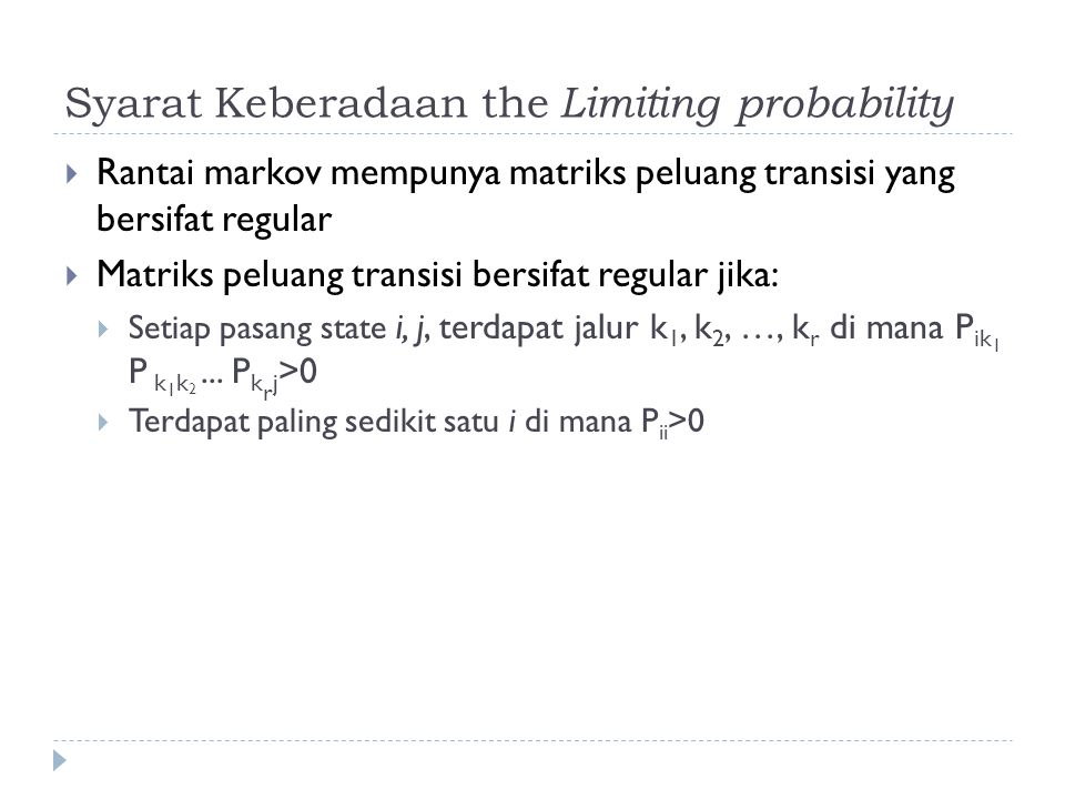 Syarat Keberadaan the Limiting probability