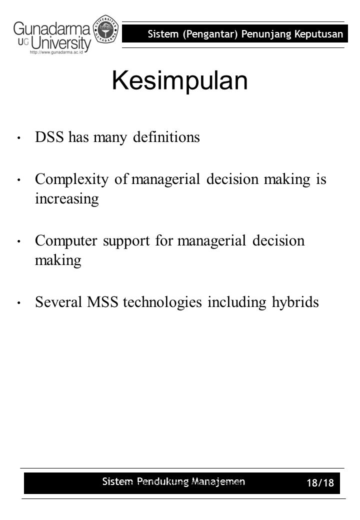 Kesimpulan DSS has many definitions
