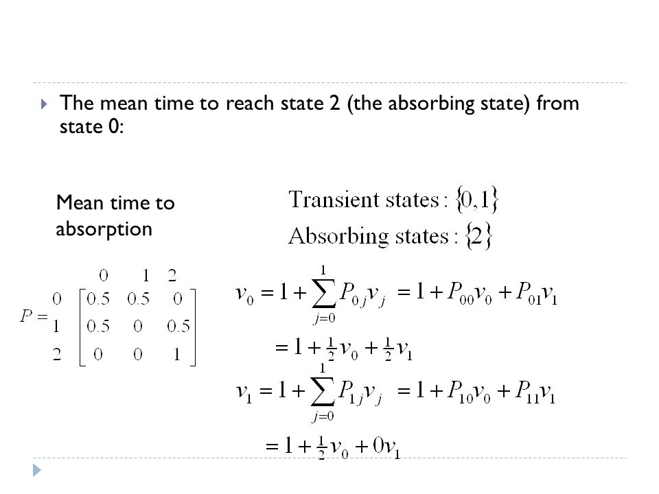 The mean time to reach state 2 (the absorbing state) from state 0: