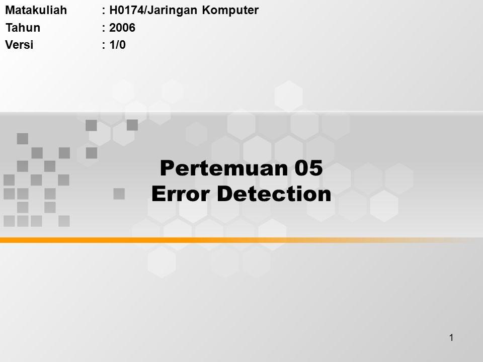 Pertemuan 05 Error Detection