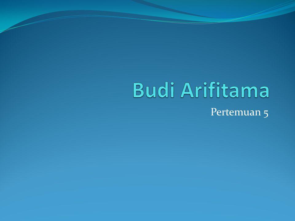 Budi Arifitama Pertemuan 5