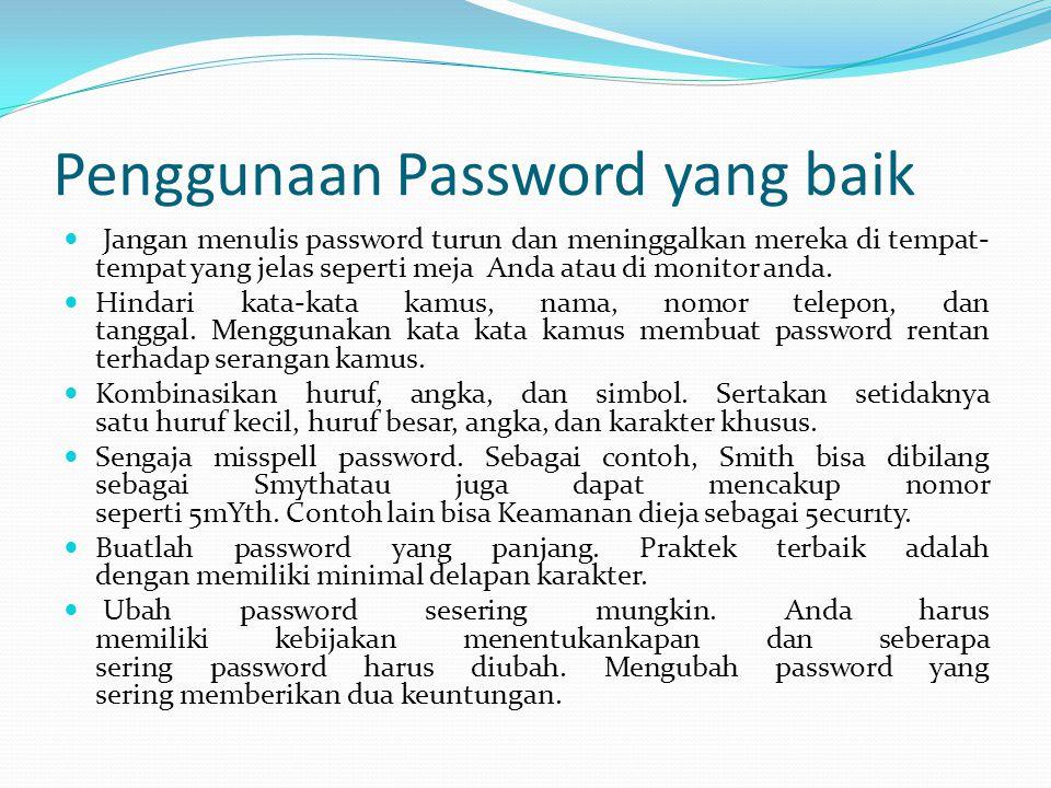 Penggunaan Password yang baik