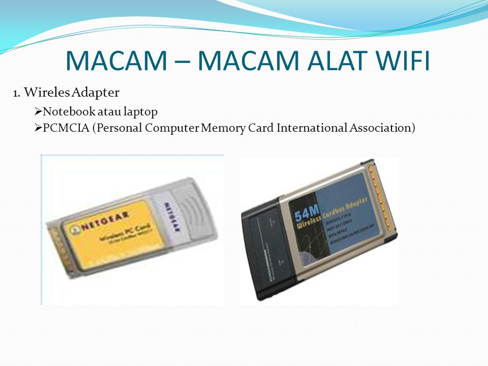 MACAM – MACAM ALAT WIFI Wireles Adapter Notebook atau laptop