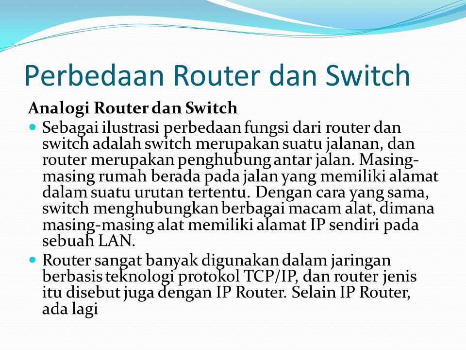 Perbedaan Router dan Switch