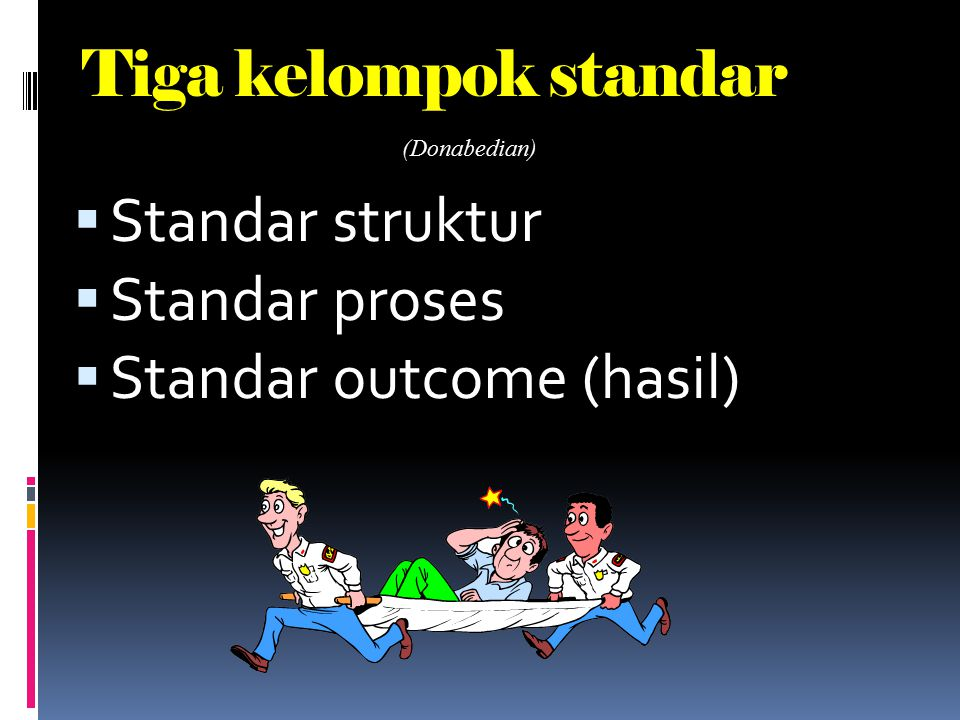 Standar outcome (hasil)