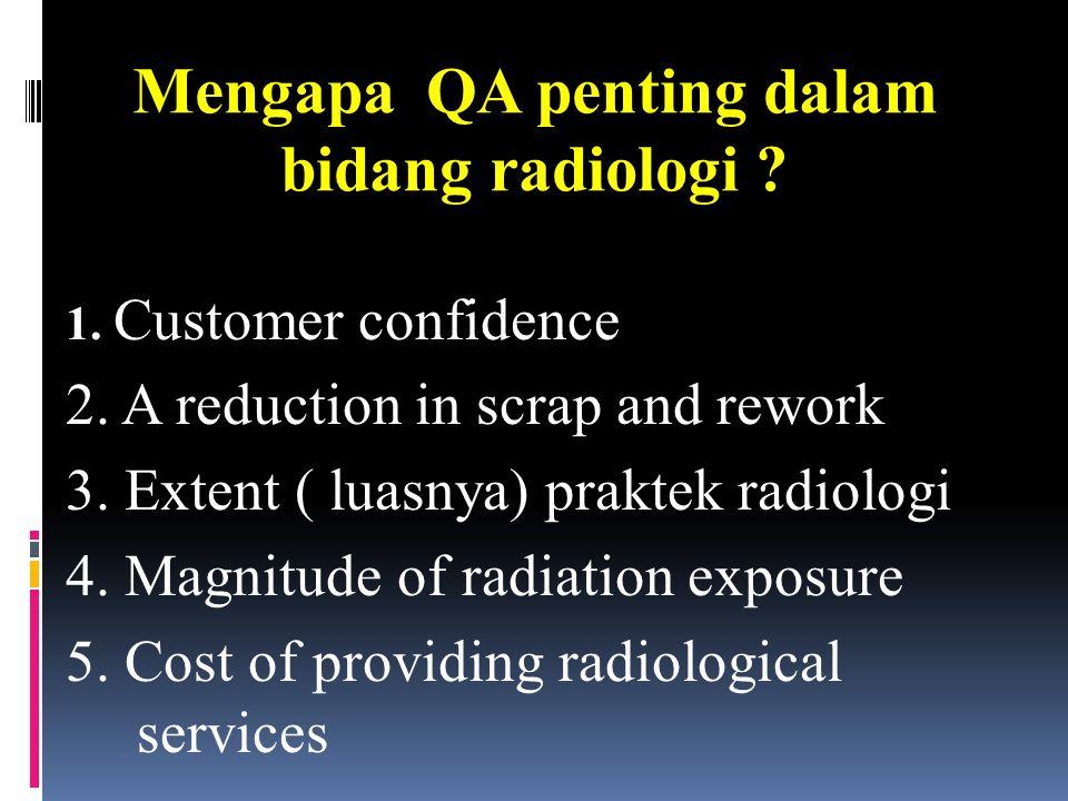 Mengapa QA penting dalam bidang radiologi