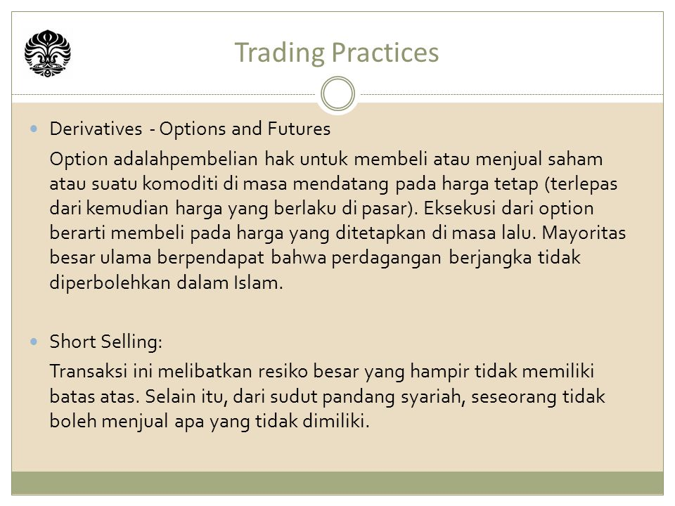 Trading Practices Derivatives - Options and Futures