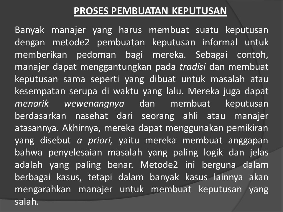 PROSES PEMBUATAN KEPUTUSAN