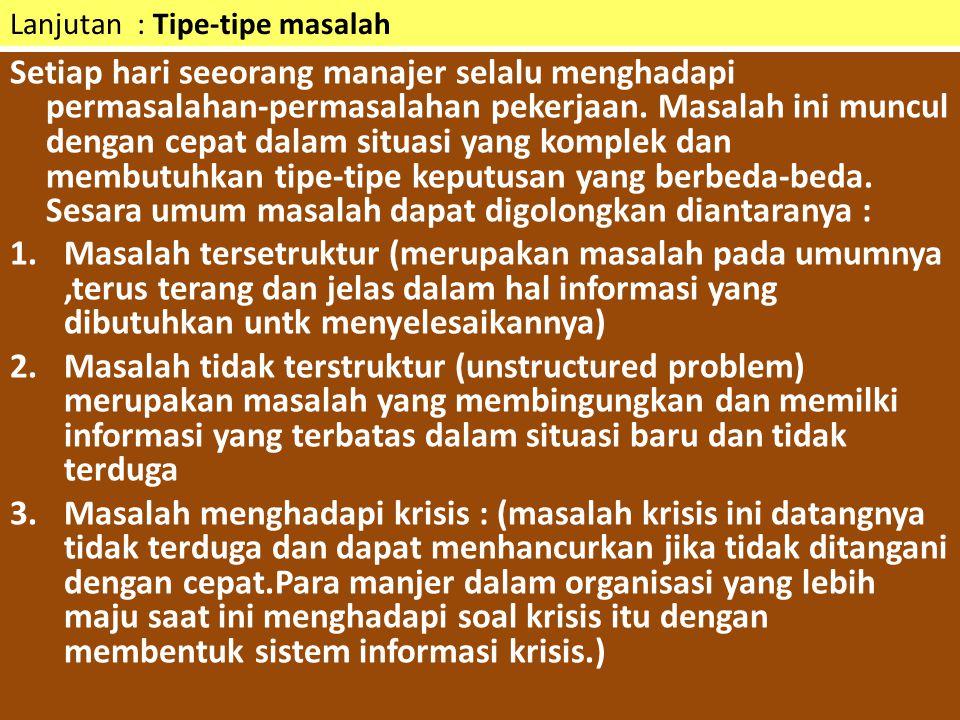 Lanjutan : Tipe-tipe masalah