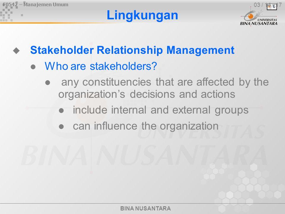Lingkungan Stakeholder Relationship Management Who are stakeholders