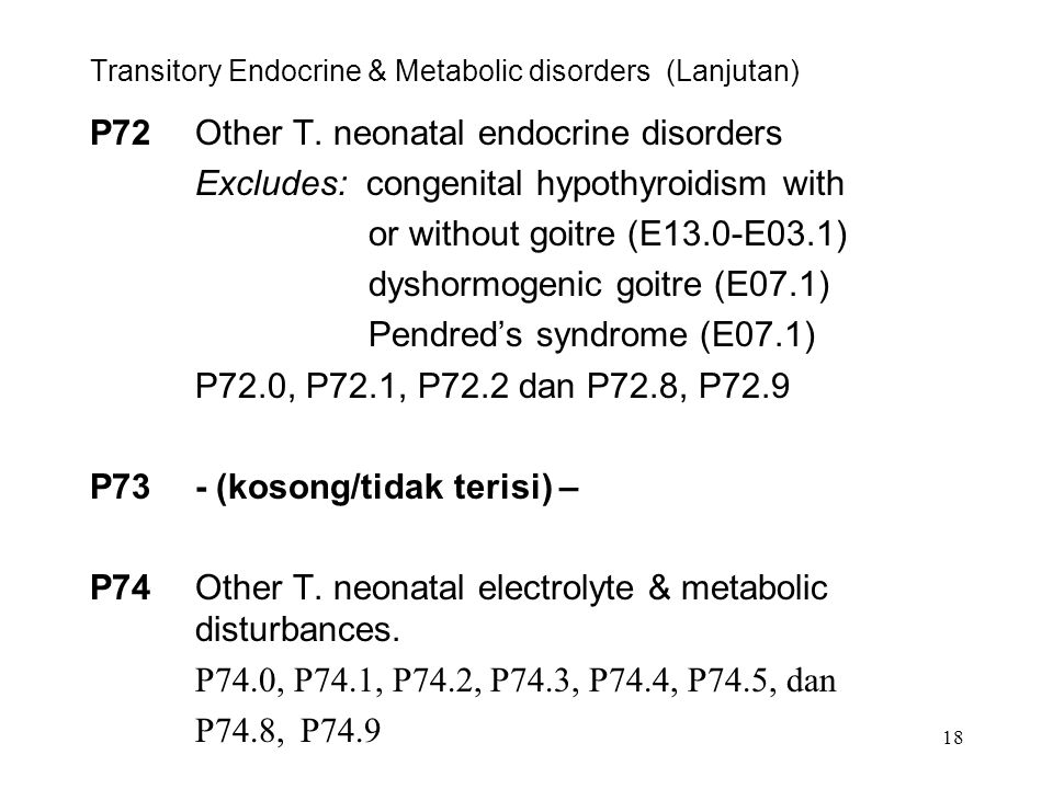 Transitory Endocrine & Metabolic disorders (Lanjutan)