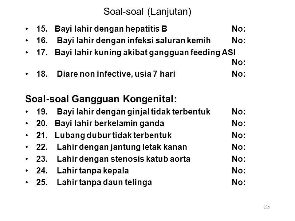 Soal-soal Gangguan Kongenital: