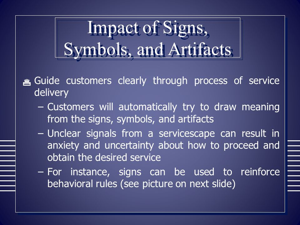 Impact of Signs, Symbols, and Artifacts