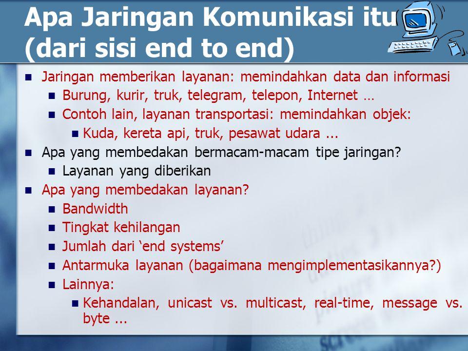 Apa Jaringan Komunikasi itu (dari sisi end to end)
