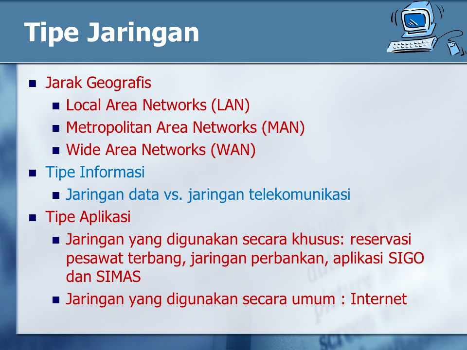 Tipe Jaringan Jarak Geografis Local Area Networks (LAN)