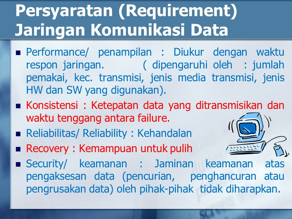 Persyaratan (Requirement) Jaringan Komunikasi Data