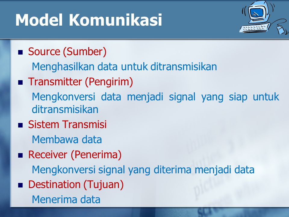 Model Komunikasi Source (Sumber)