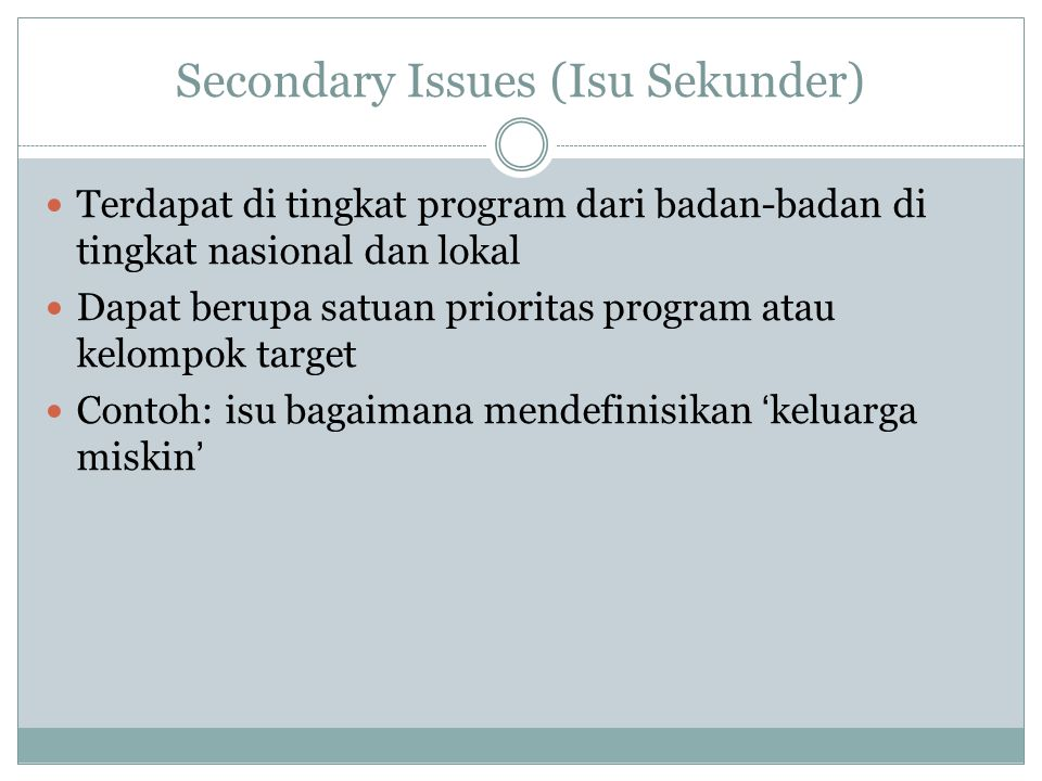Secondary Issues (Isu Sekunder)