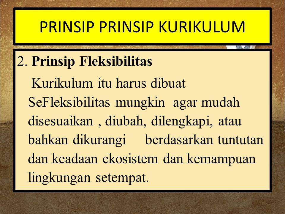 PRINSIP PRINSIP KURIKULUM