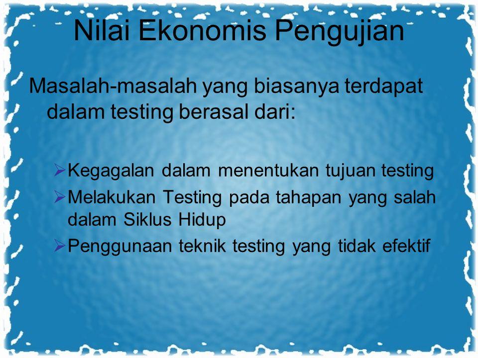 Nilai Ekonomis Pengujian